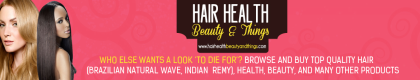 Hair Health Beauty and Things